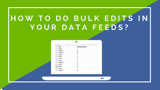 How to do Bulk Edits in your Data Feeds_